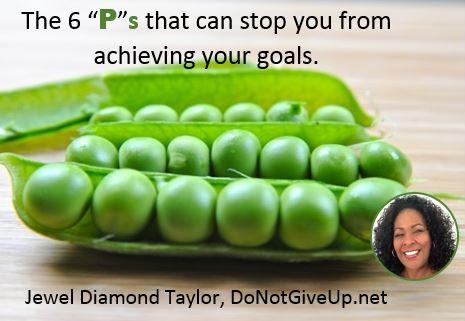 6 ps stop achieving goals